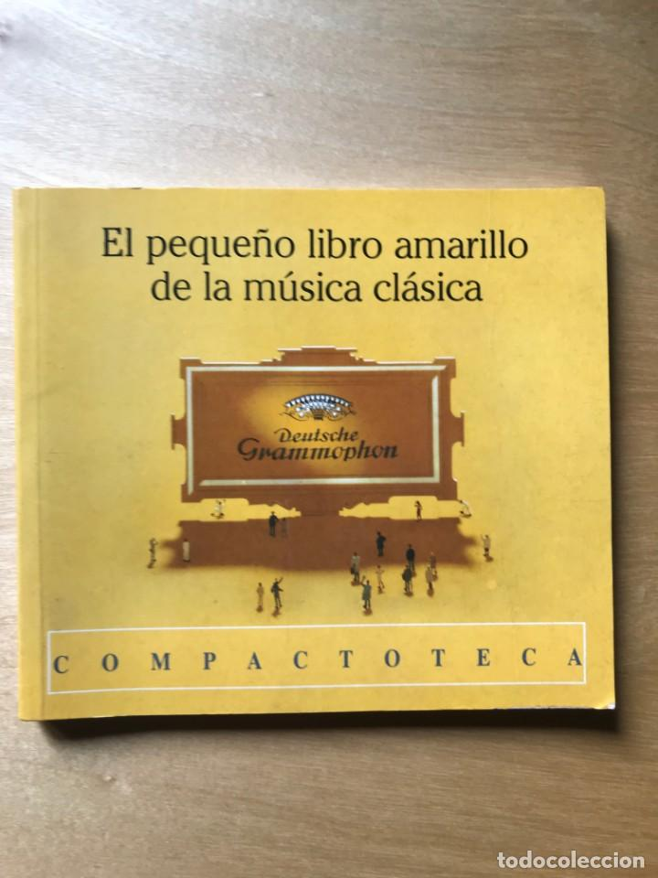 EL PEQUEÑO LIBRO AMARILLO DE LA MÚSICA CLÁSICA. DEUTSCHE GRAMMOPHON. LIBRO DE BOLSILLO (Libros Nuevos - Bellas Artes, ocio y coleccionismo - Música)