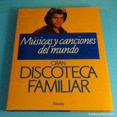 Libros: MÚSICAS Y CANCIONES DEL MUNDO. TOMO 5 DE GRAN DISCOTECA FAMILIAR. PLANETA. Lote 204182258