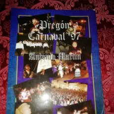 Libros: CARNAVAL DE CÁDIZ PREGÓN DE ANTONIO MARTÍN AÑO 97, CON AUTOGRAFO DE ANTONIO MARTÍN Y SEÑORA. Lote 205857425