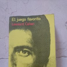 Libros: EL JUEGO FAVORITO LEONARD COHEN ESPIRAL. Lote 206309150