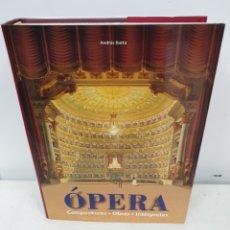Libros: LA OPERA, COMPOSITORES OBRAS E INTERPRETES. Lote 207653132