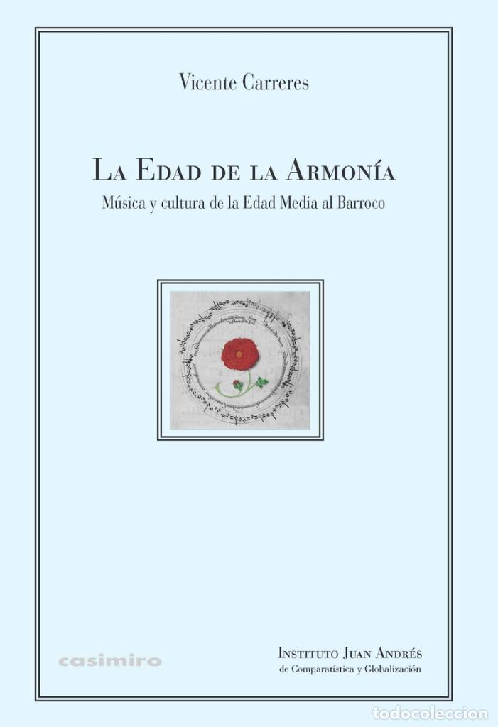 VICENTE CARRERES - LA EDAD DE LA ARMONÍA (Libros Nuevos - Bellas Artes, ocio y coleccionismo - Música)