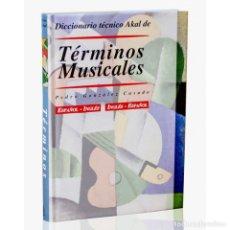 Libros: MÚSICA. DICCIONARIO TÉCNICO AKAL DE TERMINOS MUSICALES - PEDRO GONZÁLEZ DESCATALOGADO!!! OFERTA!!!. Lote 209022330