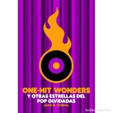 Libros: MÚSICA. ONE HIT WONDERS Y OTRAS ESTRELLAS DEL POP OLVIDADAS - MARIANO MUNIESA DESCATALOGADO! OFERTA!. Lote 209059647