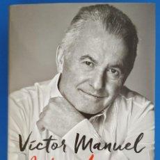 Livros: LIBRO / VICTOR MANUEL - ANTES DE QUE SEA TARDE - MEMORIAS DESCONOCIDAS 2ª EDICIÓN AGUILAR. Lote 209751365