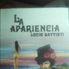 Libros: LUCIO BATTISTI - LA APARIENCIA - LIBRO. Lote 210768979