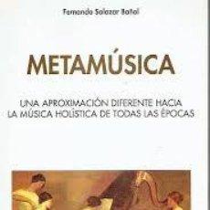 Libri: METAMÚSICA FERNANDO SALAZAR BAÑOL. Lote 213644828