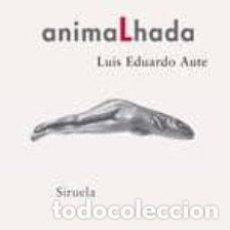 Libros: ANIMALHADA (INCLUYE CD, DVD Y OBRA GRAFICA DEL AUTOR) LUIS EDUARDO AUTE. Lote 214762737