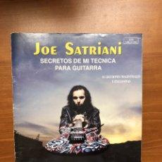 Libros: METODO DE MUSICA PARA GUITARRA DE JOE SATRIANI. SECRETOS DE MI TÉCNICA PARA GUITARRA.MUY BUEN ESTADO. Lote 217564108