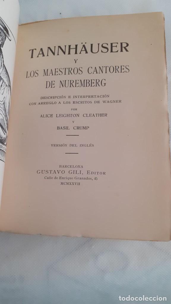 Libros: TANNHÄUSER Y LOS MAESTROS CANTORES DE NUREMBERG. DESCRIPCIÓN E INTERPRETACIÓN CON ARREGLO A LOS ESCR - Foto 3 - 218286677