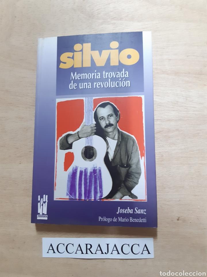 SILVIO. MEMORIA PRIVADA DE UNA REVOLUCION. JOSEBA SANZ (Libros Nuevos - Bellas Artes, ocio y coleccionismo - Música)
