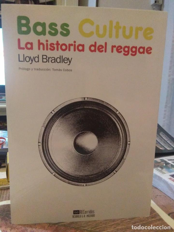 LLOYD BRADLEY.BASS CULTURE(LA HISTORIA DEL REGGAE).RECORRIDOS (Libros Nuevos - Bellas Artes, ocio y coleccionismo - Música)