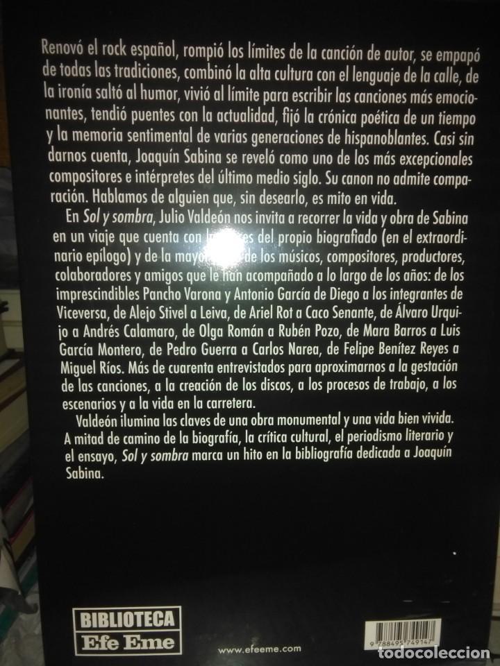 Libros: Julio Valdeon.Sabina.Sol y sombr.EFE EME - Foto 2 - 218642828