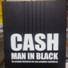 Libros: JOHNNY CASH.MAN IN BLACK(SU PROPIA HISTORIA).A.MACHADO EDITOR. Lote 218644135