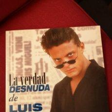 Libros: LA VERDAD DESNUDA DE LUIS MIGUEL. Lote 218646626