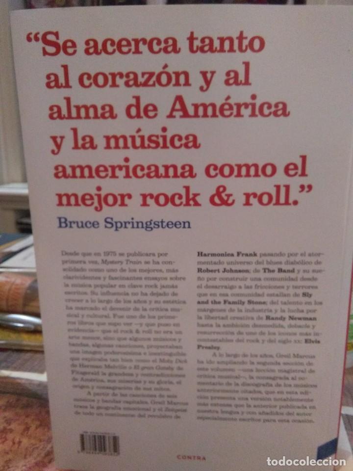 Libros: Greil Marcus.Mistery train(Imágenes de América en la música rock&roll).CONTRA - Foto 2 - 218661306