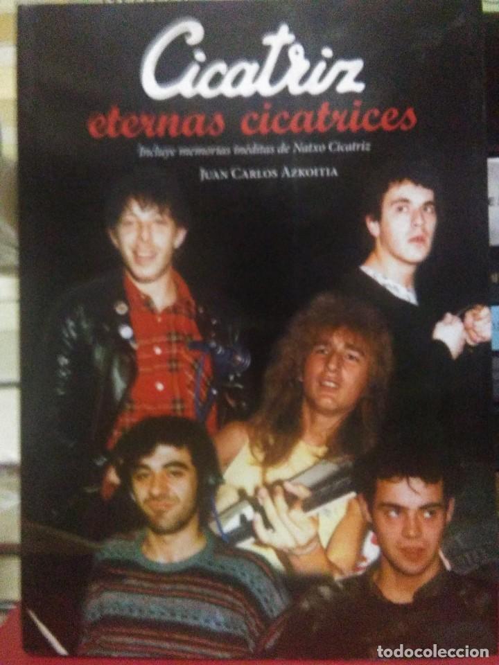 JUAN CARLOS AZKOITIA.CICATRIZ(ETERNAS CICATRICES).J.C.AZKOITIA EDITOR (Libros Nuevos - Bellas Artes, ocio y coleccionismo - Música)