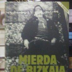 Libros: ANDONI FERNÁNDEZ.MIERDA DE BIZKAIA.EDICIONES SIN GLUTEN. Lote 218800422