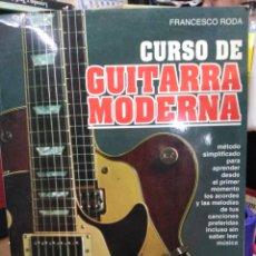 Libros: CURSO DE GUITARRA MODERNA-FRANCESCO RODA,EDITA DE VECCHI,ILUSTRADO. Lote 219097326