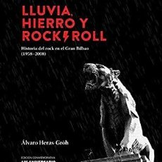 Libros: ÁLVARO HERAS.LLUVIA,HIERRO Y ROCK &ROLL(EDICIÓN 10 ANIVERSARIO).EDITORIAL SIRIMIRI. Lote 219137788