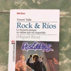 Libros: ROCK & RÍOS. JOSEMI VALLE. Lote 217113086