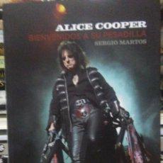 Libros: SERGIO MARTOS.ALICE COOPER(BIENVENIDOS A MI PESADILLA).66 RPM. Lote 220303968
