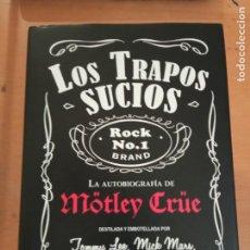 Libros: LOS TRAPOS SUCIOS LA AUTOBIOGRAFIA DE MOTLEY CRUE EDITA ES POP EDICIONES. Lote 221842247