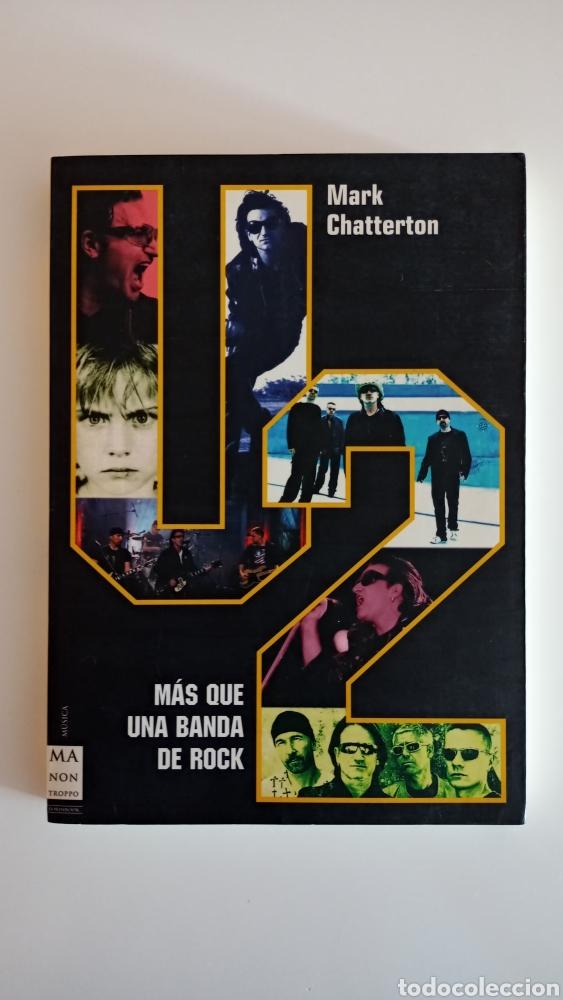 U2 - MÁS QUE UNA BANDA DE ROCK (Libros Nuevos - Bellas Artes, ocio y coleccionismo - Música)