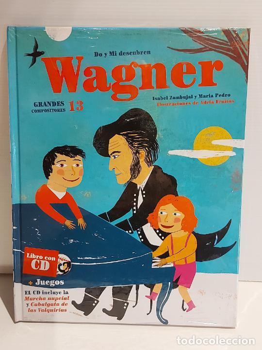 DO Y MI DESCUBREN WAGNER / GRANDES COMPOSITORES 13 / LIBRO CON CD + JUEGOS / PRECINTADO. (Libros Nuevos - Bellas Artes, ocio y coleccionismo - Música)