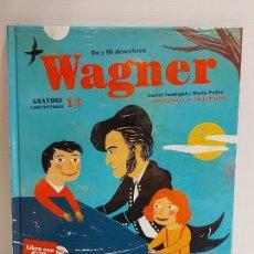 Libros: DO Y MI DESCUBREN WAGNER / GRANDES COMPOSITORES 13 / LIBRO CON CD + JUEGOS / PRECINTADO.. Lote 227030385