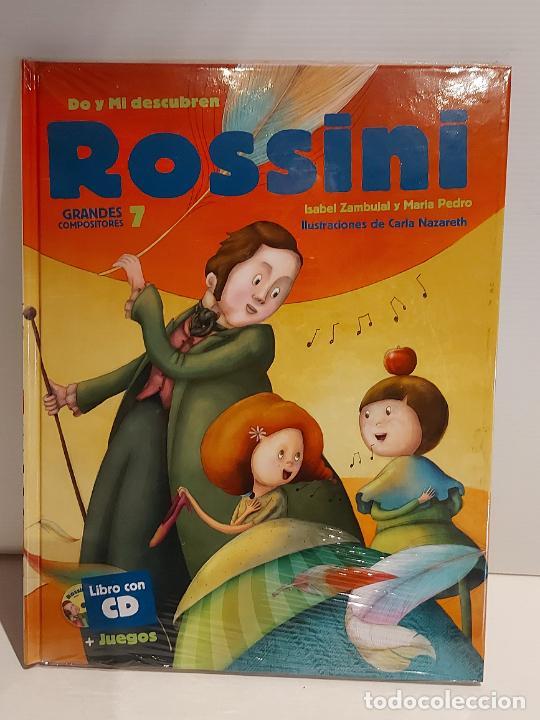 DO Y MI DESCUBREN ROSSINI / GRANDES COMPOSITORES 7 / LIBRO CON CD + JUEGOS / PRECINTADO. (Libros Nuevos - Bellas Artes, ocio y coleccionismo - Música)
