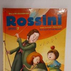 Libros: DO Y MI DESCUBREN ROSSINI / GRANDES COMPOSITORES 7 / LIBRO CON CD + JUEGOS / PRECINTADO.. Lote 227057960