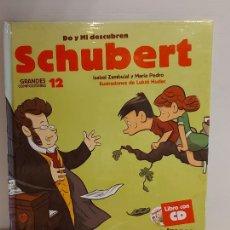 Libros: DO Y MI DESCUBREN SCHUBERT / GRANDES COMPOSITORES 12 / LIBRO CON CD + JUEGOS / PRECINTADO.. Lote 227058360