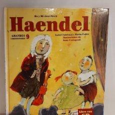 Libros: DO Y MI DESCUBREN HAENDEL / GRANDES COMPOSITORES 9 / LIBRO CON CD + JUEGOS / PRECINTADO.. Lote 227059000