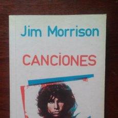 Libros: JIM MORRISON - CANCIONES. Lote 227691520