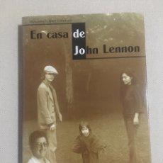 Libri: LIBRO TEMA BEATLES - EN CASA DE JOHN LENNON - ROSAURA LOPEZ LORENZO. Lote 229881500
