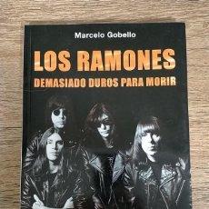 Libros: LOS RAMONES - DEMASIADO DUROS PARA MORIR. Lote 236829680
