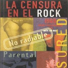 Libros: LA CENSURA EN EL ROCK - JORDI BIANCIOTTO (EDITORIAL LA MASCARA 1997). Lote 236973920