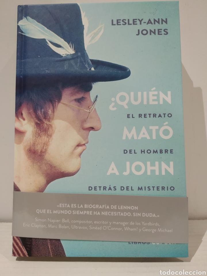 ¿QUIÉN MATÓ A JOHN LENNON? EL RETRATO DEL HOMBRE DESTRÁS DEL MISTERIO LESLEY-ANN JONES (Libros Nuevos - Bellas Artes, ocio y coleccionismo - Música)