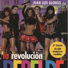 Libros: LA REVOLUCIÓN REBELDE. JUAN LUIS ALONSO. ESPEJO DE TINTA. 2007. NUEVO.. Lote 241139450