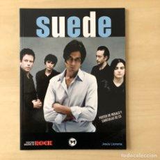 Libros: SUEDE - COLECCIÓN IMÁGENES DE ROCK. Lote 244514480