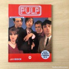 Libros: PULP - COLECCIÓN IMÁGENES DE ROCK. Lote 244514850