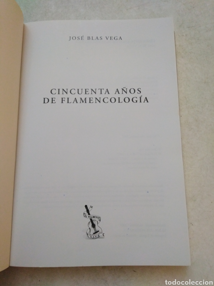 Libros: 50 años de flamencologia, José Blas Vega - Foto 4 - 254456840