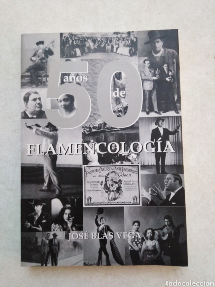 50 AÑOS DE FLAMENCOLOGIA, JOSÉ BLAS VEGA (Libros Nuevos - Bellas Artes, ocio y coleccionismo - Música)