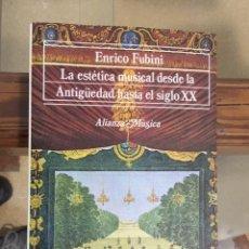 Libros: LA ESTÉTICA MUSICAL DESDE LA ANTIGÜEDAD HASTA EL SIGLO XX. Lote 255488990