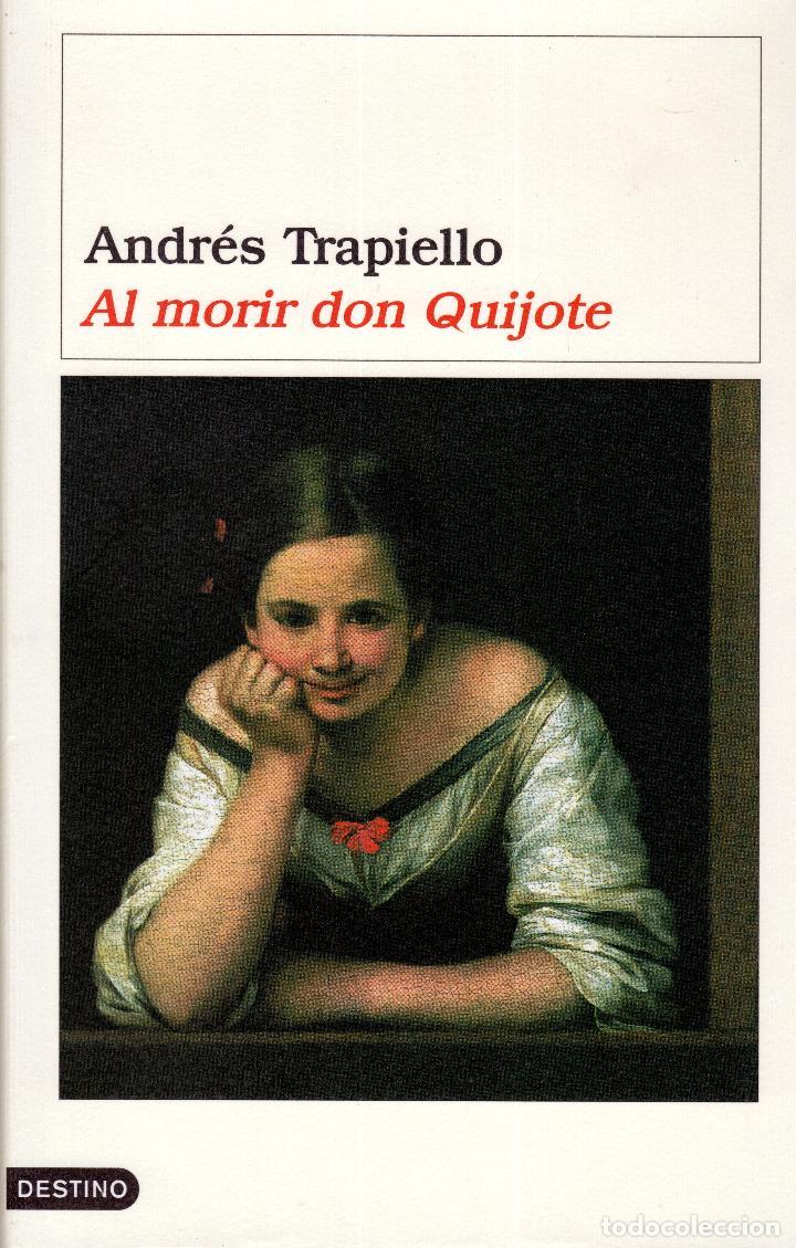 Libros: AL MORIR DON QUIJOTE, ANDRÉS TRAPIELLO. PEDRO RUIMONTE, PARNASO ESPAÑOL MADRIGALES, VILLANCICOS (3) - Foto 38 - 257543115