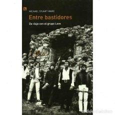 Libros: ENTRE BASTIDORES. DE VIAJE CON EL GRUPO LOVE (MICHAEL STUART-WARE). Lote 262907890