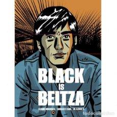 Libros: BLACK IS BELTZA (FERMÍN MUGURUZA / HARKAITZ CANO / DR. ALDERETE). Lote 262908840