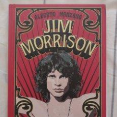 Libros: JIM MORRISON, DE ALBERTO MANZANO (ED. CÚPULA). Lote 269577973