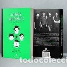 Libros: NIÑOS MUTANTES 20 AÑOS, 20 CANCIONES. Lote 269673618